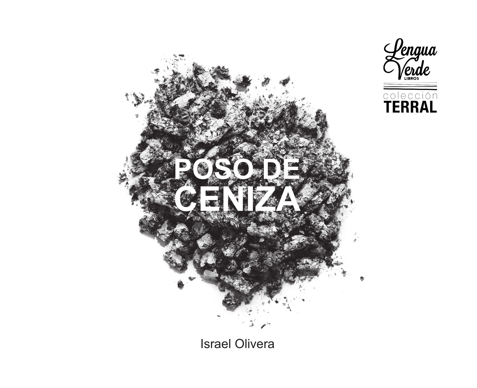 Novedades, sorpresas y poesía como 'Poso de ceniza', de Israel Olivera